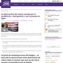 La destruction de valeur causée par le modèle du « tout-gratuit » sur la presse en ligne