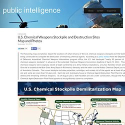 Chemical Weapons Stockpile and Destruction Sites Map and Photos