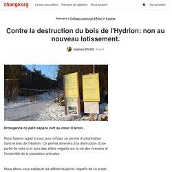 Collège communal d'Arlon: Contre la destruction du bois de l'Hydrion: non au nouveau lotissement.