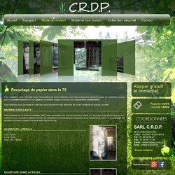 Recyclage papier 93 - SARL C.R.D.P. : destruction de papier, Paris, 92, 94, collecte de papier, recyclage carton, recuperation de papier