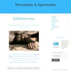 Self-Destruction - Personality & Spirituality