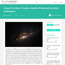 Habits Of Destructive Work Colleagues - Flofinder Professional Services