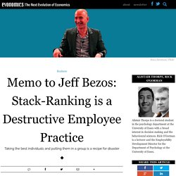 Memo to Jeff Bezos: Stack-Ranking is a Destructive Employee Practice