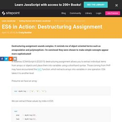 ES6 in Action: Destructuring Assignment