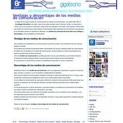 Ventajas y desventajas de los medios de comunicación ~ GigaTecno - Blog de Tecnología
