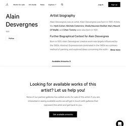 Alain Desvergnes - Bio, Artworks, Exhibitions and more - Artland