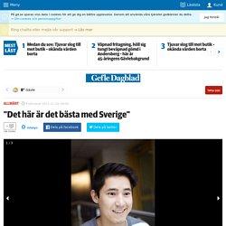"""""""Det här är det bästa med Sverige"""""""