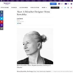 Meet A Détacher Designer Mona Kowalska