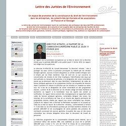 JURISTES ENVIRONNEMENT 16/02/10 Directive nitrates: le rapport de la Commission européenne publié le jeudi 11 février 2010