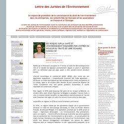 JURISTES ENVIRONNEMENT 24/09/17 Des risques sur la santé et l'environnement engendrés par l'entrée en vigueur du traité de libre-échange Canada/UE.