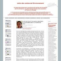 JURISTES ENVIRONNEMENT 10/06/08 La loi sur l'eau et les milieux aquatiques du 30 décembre 2006 et la fourniture d'eau