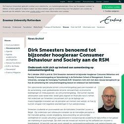 Dirk Smeesters benoemd tot bijzonder hoogleraar Consumer Behaviour and Society aan de RSM vanwege Vereniging Trustfonds EUR