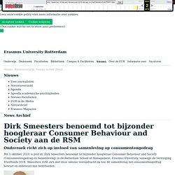 Dirk Smeesters benoemd tot bijzonder hoogleraar Consumer Behaviour and Society aan de RSM