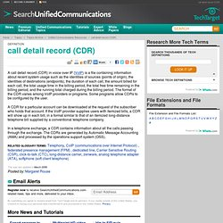 What is call detail record (CDR) ? - Definition from WhatIs.com