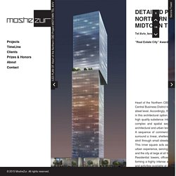 DETAILED PLAN OF Heart of the Northern CBD Project MIDTOWN TEL AVIV