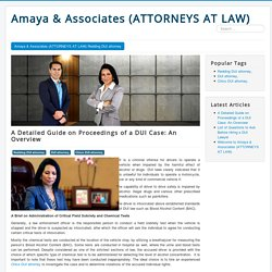 A Detailed Guide on Proceedings of a DUI Case: An Overview