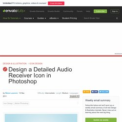 Design a Detailed Audio Receiver Icon in Photoshop