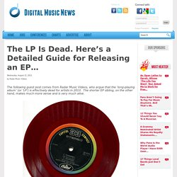 The LP Is Dead. Here's a Detailed Guide for Releasing an EP... - Digital Music NewsDigital Music News
