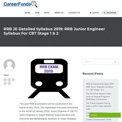 RRB JE Detailed Syllabus 2019: RRB Junior Engineer Syllabus For CBT Stage 1 & 2