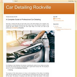 A Complete Guide to Professional Car Detailing