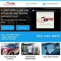 A Zone Auto Glass car detailing & front door services Avondale AZ