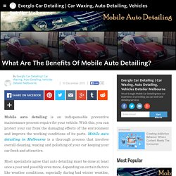What Are The Benefits Of Mobile Auto Detailing?