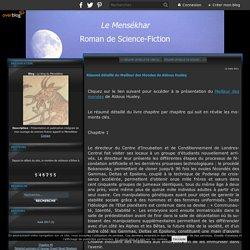 Résumé détaillé du Meilleur des Mondes de Aldous Huxley - Le blog du Mensékhar
