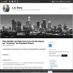 """Plan détaillé: les Etats-Unis et le monde depuis les """"14 points"""" du Président Wilson - blog histoire geographie lycée eaubonne"""