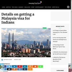 Details on getting a Malaysia visa for Indians