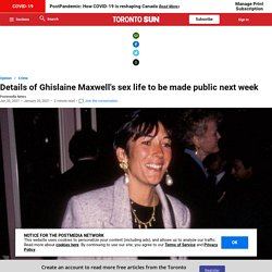 Details of Ghislaine Maxwell's sex life to be made public next week