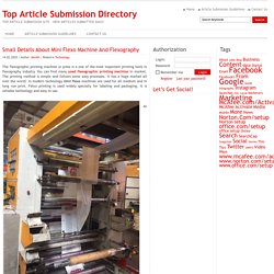 Small Details About Mini Flexo Machine And Flexography