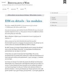 ES6 en détails : les modules - Bidouilleux d'Web
