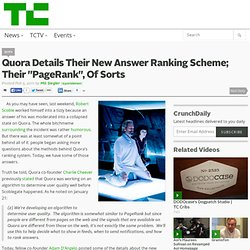 "Quora Details Their New Answer Ranking Scheme; Their ""PageRank"", Of Sorts"