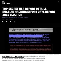 Top-Secret NSA Report Details Russian Hacking Effort Days Before 2016 Election