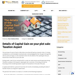 Details of Capital Gain on your plot sale: Taxation Aspect - File Taxes Online