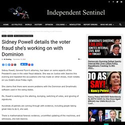 Sidney Powell details the voter fraud she's working on with Dominion