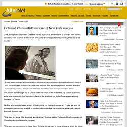 Detained China artist unaware of New York success