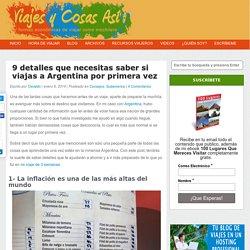 9 detalles que necesitas saber si viajas a Argentina por primera vez