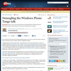 Detangling the Windows Phone Tango talk