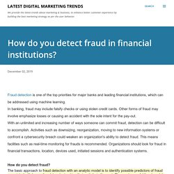 How do you detect fraud in financial institutions?