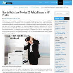 How to Detect and Resolve OS Related Issues in HP Printer