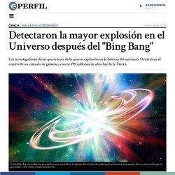 """Detectaron la mayor explosión en el Universo después del """"Bing Bang"""""""