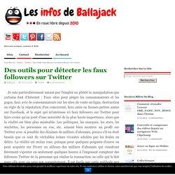 Des outils pour détecter les faux followers sur Twitter