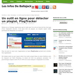 Un outil en ligne pour détecter un plagiat, PlagTracker