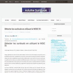 Détecter les surdoués en utilisant le WISC IV.