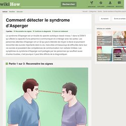 Comment détecter le syndrome d'Asperger