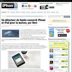 Un détecteur de fumée connecté iPhone et iPad pour la maison, par Nest