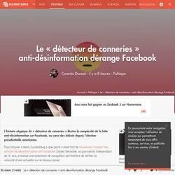 Le « détecteur de conneries » anti-désinformation dérange Facebook - Politique