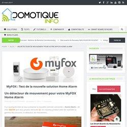 Un détecteur de mouvement pour votre MyFOX Home Alarm