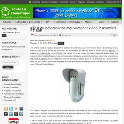 #Test du détecteur de mouvement extérieur Atlantic's FT-89R